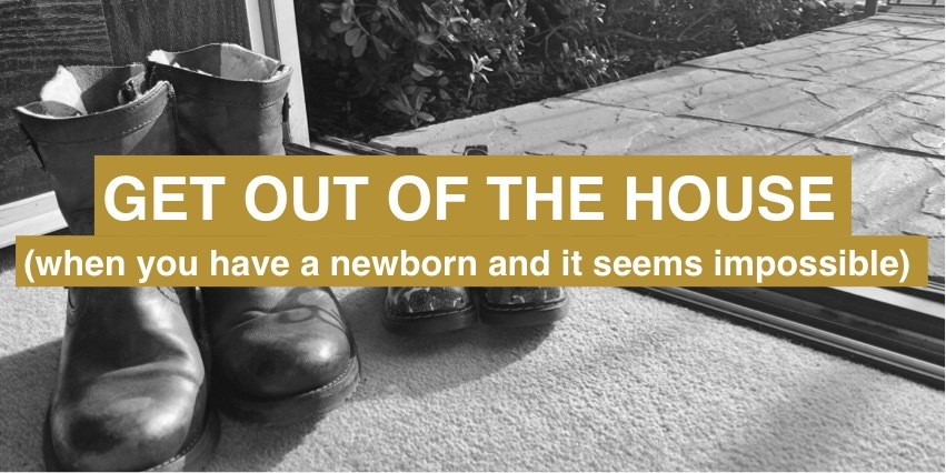 Get out of the house!