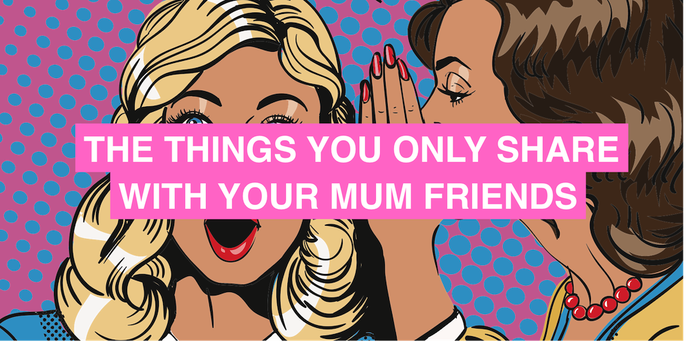 The things beginning with B that you only share with your mum friends (there's not time for TMI when you've had a baby)